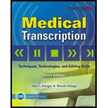 Medical Transcription: Techniques, Technologies, and Editing Skills, Alice G. Ettinger, Blanche Ettinger, 0763831093