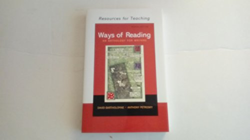 Resources for Teaching: Ways of Reading (An Anthology for Writers)