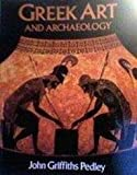 Greek Art and Archaeology, Pedley, John G., 0133658007