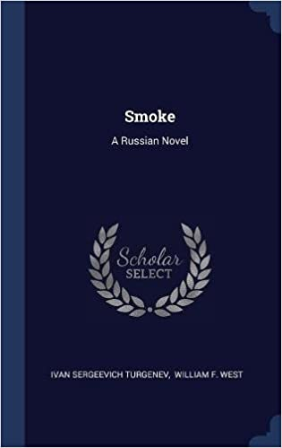 Smoke: A Russian Novel: Amazon.es: Ivan Sergeevich Turgenev, William F. West: Libros en idiomas extranjeros