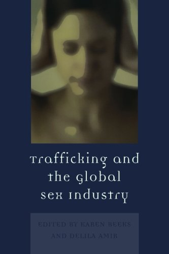 Trafficking & the Global Sex Industry (Program in Migration and Refugee Studies)