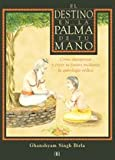 img - for El Destino en la Palma de Tu Mano (Destiny in the Palm of Your Hands) (Spanish Edition) book / textbook / text book