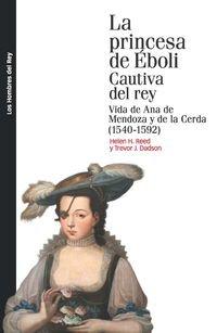 Descargar Libro La Princesa De Éboli Cautiva Del Rey Helen H. Reed