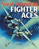 Great American Fighter Aces, Bauer, Dan, 0879385855