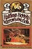 Halflings, Hobbits, Warrows and Weefolk, Baird Searles and Brian M. Thomsen, 0446392812