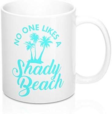 295962f3318 Amazon.com: No One Likes A Shady Beach Mug 11Oz: Kitchen & Dining