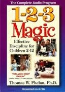 1-2-3 Magic (Audio CD): Effective Discipline for Children 2-12
