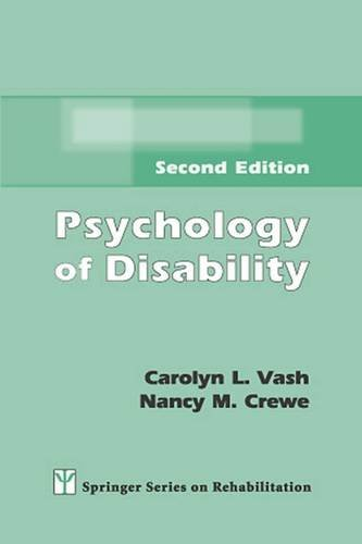Psychology Of Disability: Second Edition (Springer Series On Rehabilitation)