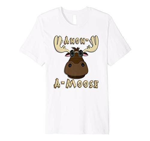 Funny Anon-A-Moose Premium T-Shirt