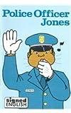 Police Officer Jones, Harry Bornstein, 0913580538