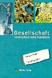 Gesellschaft verstehen und handeln Klassen 9/10. Berlin.