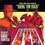 Hang 'em High/the Aviator by Dominic Frontiere