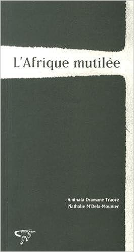 Lire en ligne L'Afrique mutilée pdf, epub