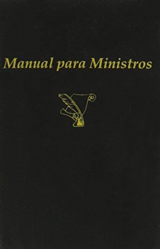 Manual Para Ministros (Spanish Edition) [Leobardo Estrada] (Tapa Blanda)