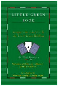 Little green book. Insegnamenti e lezioni di no limit Texas hold'em
