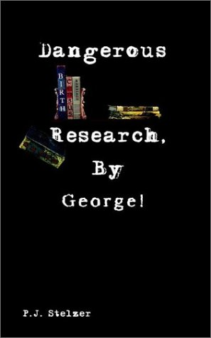 Download Dangerous Research, By George! pdf