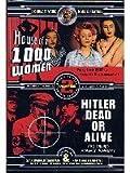 House of 1000 Women/Hitler Dead Or Alive