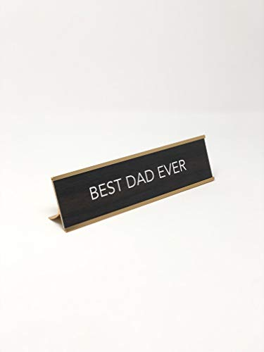 aahs!! Engraving Best Dad Ever Nameplate Style Desk Sign (Brown)
