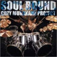 SOUL BOUND~Dedicated to Cozy Powell