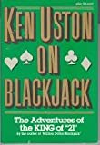 Ken Uston on Blackjack 9780818404115