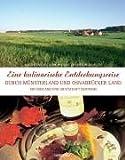 Eine kulinarische Entdeckungsreise durch das Münsterland und Osnabrücker Land: mit Emsland und Grafschaft Bentheim