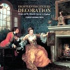 Eighteenth-Century Decoration: Design and the Domestic Interior in England
