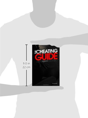 The Cheating Guide: From a Woman's Point of View: Jay West