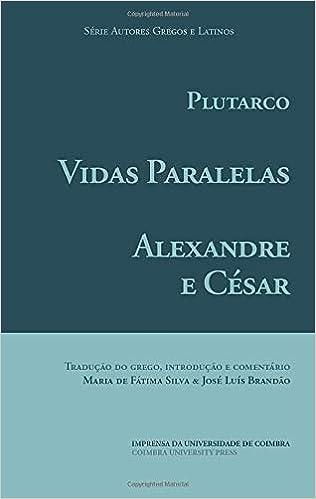 Vidas Paralelas – Alexandre e César