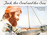 Jack, the Seal and the Sea, Gerald Aschenbrenner, 0382099869