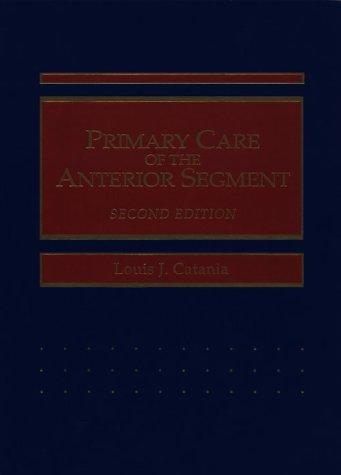 Primary Care of the Anterior Segment