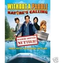 Without a Paddle : Natures Calling : Widescreen Edition , Wilder Hotter Nuttier