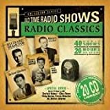 Radio Classics: Old Time Radio (Collectors)