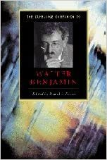 Camb Companion to Walter Benjamin (Cambridge Companions to Literature)