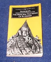 The Principal Teachings of Buddhism (Classics of Middle Asia)