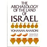 The Archaeology of the Land of Israel, Aharoni, Yohanan, 0664244300