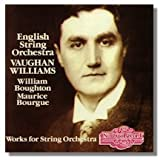 Vaughan Williams: Orchestral Works (Fantasia on a Theme by Thomas Tallis; Oboe Concerto; Concerto Grosso; Fantasia on Greensleeves; Five Variants on Dives and Lazarus)