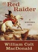 Five Star First Edition Westerns - The Red Raider: A Western Duo pdf