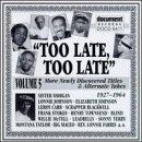 Blues: Too Late Too Late 5