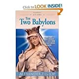 img - for The Two Babylons 4th (forth) edition Text Only book / textbook / text book