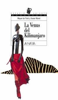 La Venus Del Kilimanjaro / Venus of Kilimanjaro (Spanish Edition)