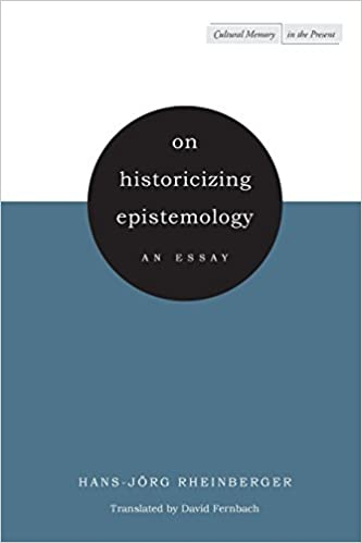 com on historicizing epistemology an essay cultural on historicizing epistemology an essay cultural memory in the present 1st edition