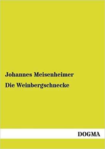 Die Weinbergschnecke: Helix pomatia L.