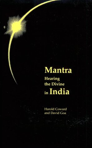 Mantra: Hearing the Divine in India