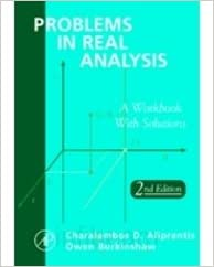 Problems in real analysis a workbook with solutions aliprantis and flip to back flip to front fandeluxe Gallery