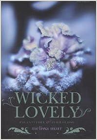 Book Wicked lovely. Incantevole e pericoloso