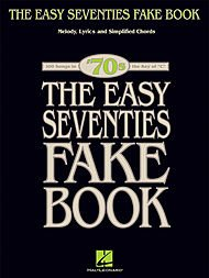 Price comparison product image Hal Leonard The Easy Seventies Fake Book - Melody, Lyrics & Simplified Chords In Key Of C