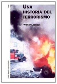 Una Historia Del Terrorismo / A History Of Terrorism (Spanish Edition)