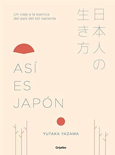 Asi es el Japon! : lo que ve y lo que no ve el turista