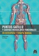 Read Online PUNTOS GATILLO Y CADENAS MUSCULARES FUNCIONALES EN OSTEOPATIA Y TERAPIA MANUAL (Bicolor) (Spanish Edition) pdf