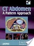 CT Abdomen: a Pattern Approach, Karthikeyan, D. and Chegu, Deepa, 8180619583